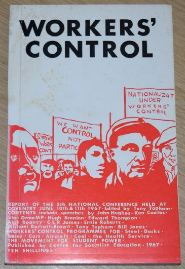 Workers Control - Report of the 5th National Conference  on Workers Control and Industrial Democracy
